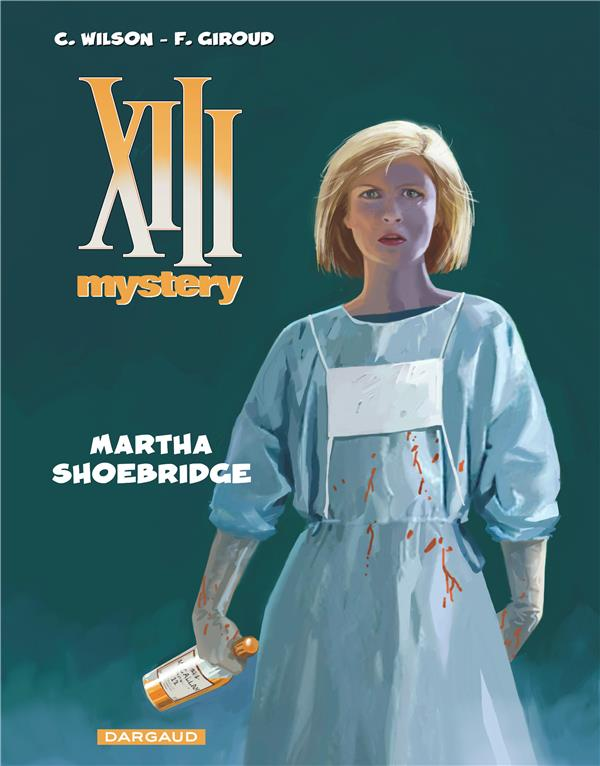 XIII mystery Martha Shoebridge Vol.8 Wilson Colin Dargaud